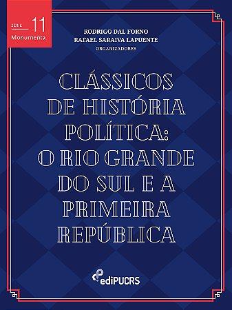 Clássicos De História Política: o Rio Grande do Sul