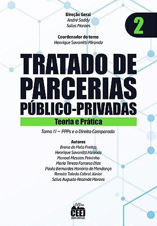 Tratado de PPP - Vol. 2 – PPPs e o Direito Comparado
