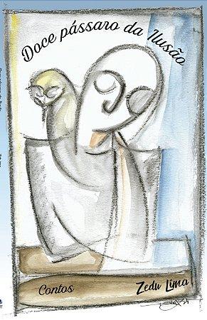 Doce Pássaro da Ilusão