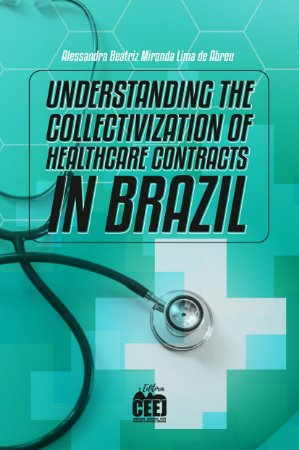 UNDERSTANDING COLLECTIVIZATION OF HEALTHCARE CONTRACT BRAZIL