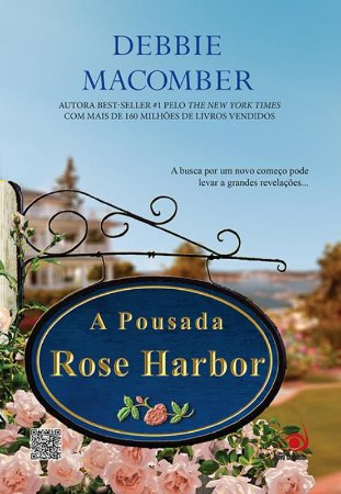 Pousada Rose Harbor, A