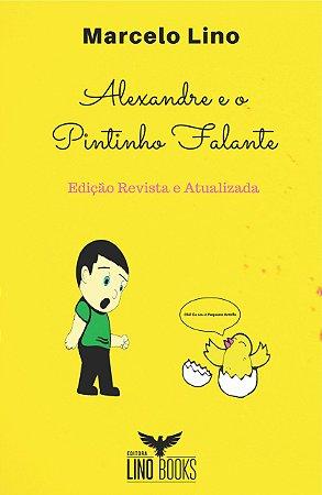 Alexandre e o Pintinho Falante