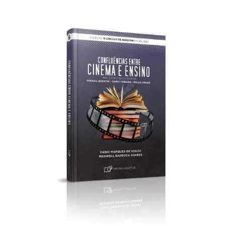 CONFLUÊNCIAS ENTRE CINEMA E EDUCAÇÃO