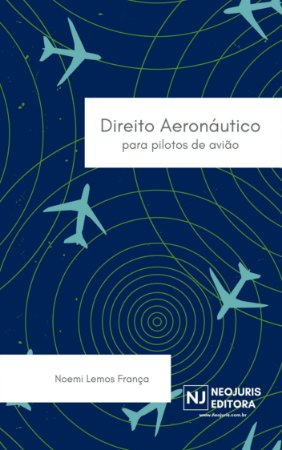Direito aeronáutico para pilotos de avião