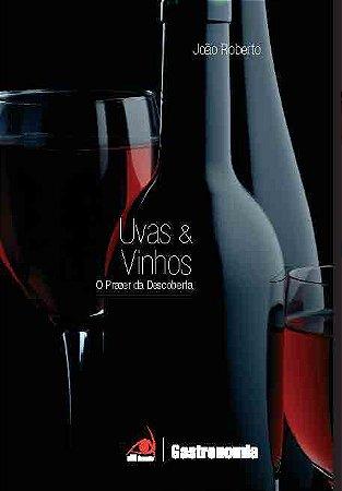 Uvas E Vinhos O Prazer Da Descoberta