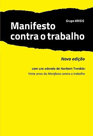 Manifesto contra o trabalho