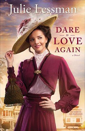 Dare to Love Again