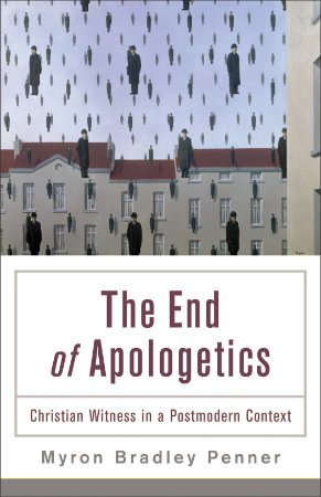 End of Apologetics