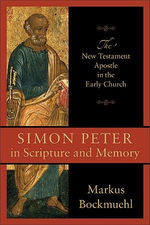 Simon Peter in Scripture and Memory