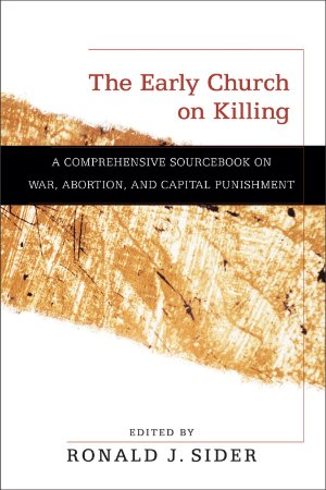 Early Church on Killing