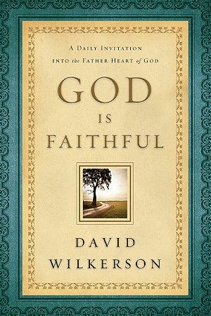God Is Faithful