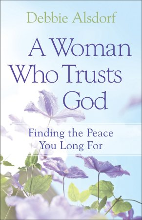 Woman Who Trusts God