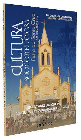 Cultura sociorreligiosa: Festa da Santa Cruz em Taquarana-AL