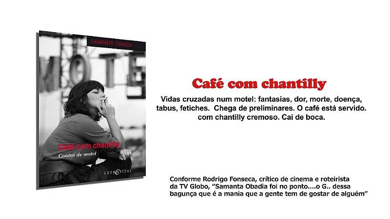 Café com chantilly.  Contos de Motel