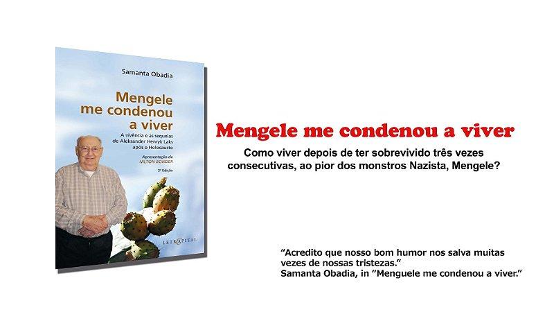 Mengele me condenou a viver