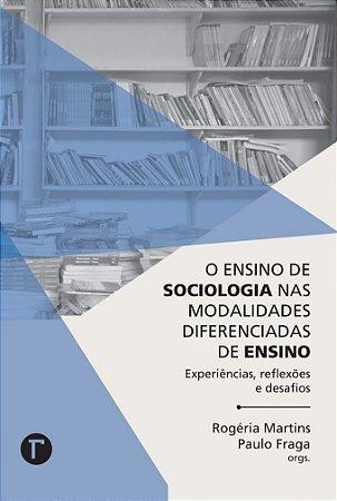 Ensino de sociologia nas modalidades diferenciadas de ensino