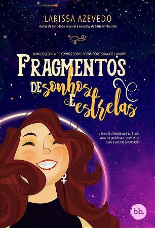 Fragmentos de Sonhos e Estrelas