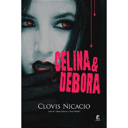 Celina & Debora