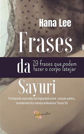 Frases da Sayuri