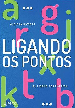 Ligando os pontos da língua portuguesa