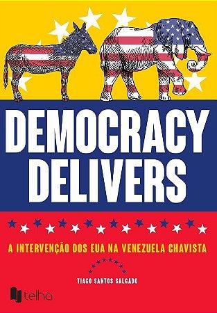 Democracy Delivers