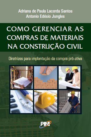 Como Gerenciar as Compras de Materiais na Construção Civil