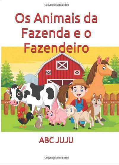 O Fazendeiro e os Animais