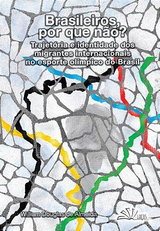 Brasileiros, por que não?