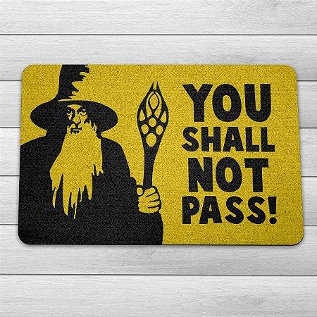 Capacho Ecológico Senhor dos Anéis - You Shall Not Pass