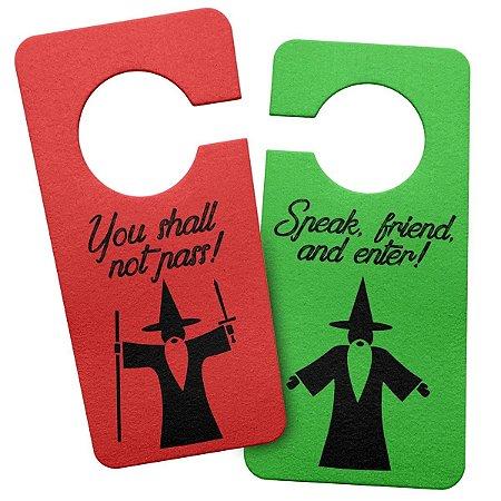 Aviso de Porta Ecológico Senhor dos Anéis - You Shall Not Pass