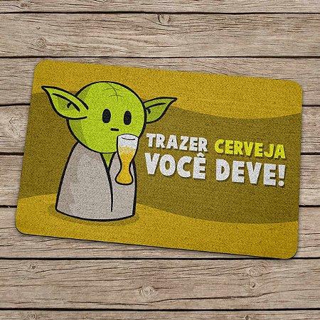 Capacho Ecológico Star Wars - Yoda Trazer Cerveja você deve