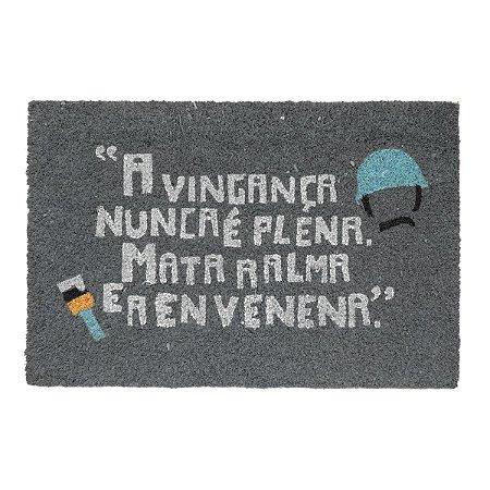 Capacho Fibra de Coco Chaves - A Vingança Nunca é Plena