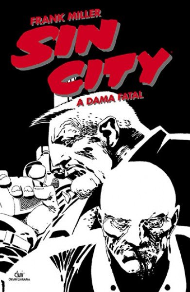 Sin City: A Dama Fatal (2ª edição- 2ª reimpressão)