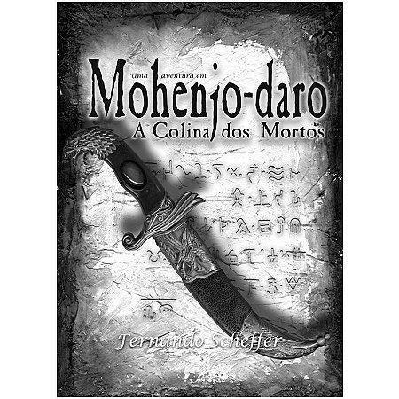 MOHENJO-DARO A COLINA DOS MORTOS