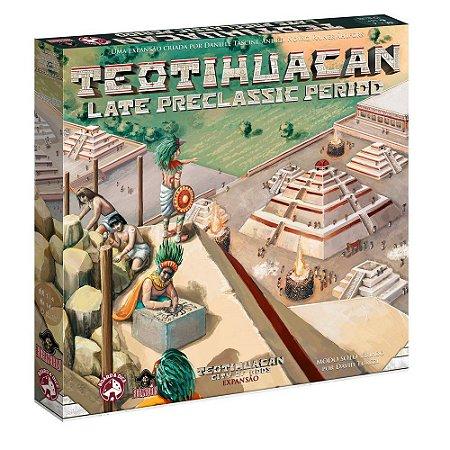 Teotihuacan: Late Preclassic Period (expansão) + Insert + Promos