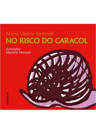 No risco do caracol