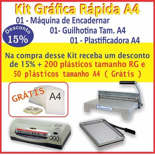 Kit Gráfica Rápida A4 - Plastificadora oficio, Máquina de encadernar oficio e Guilhotina oficio. Grátis plásticos Polaseal.