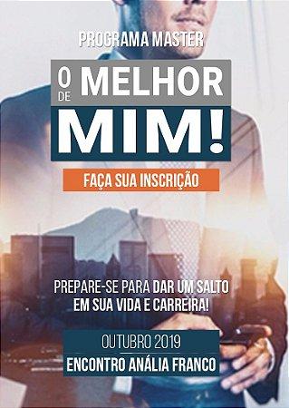 """Programa """"O MELHOR DE MIM"""" - Encontro Anália Franco"""