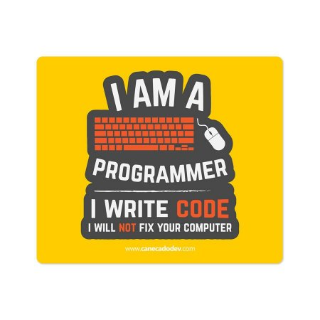 Mouse Pad I am a Programmer