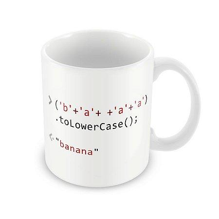 Caneca Console.log baNANa