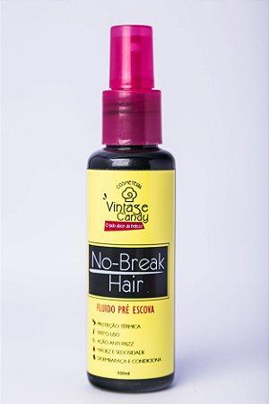 NO-BREAK HAIR