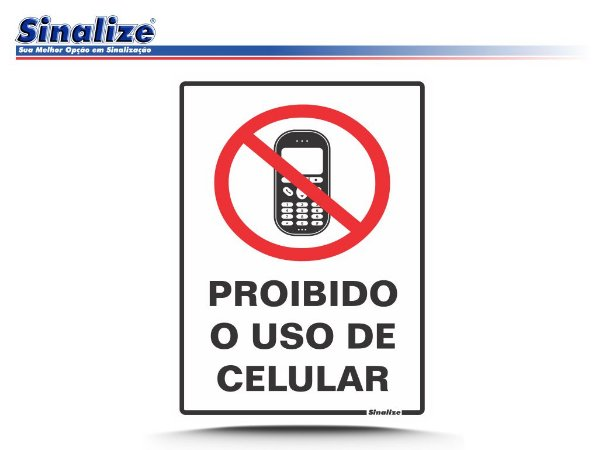 Proibido o uso de celular