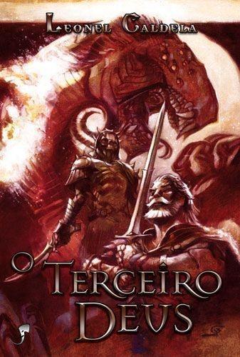 O Terceiro Deus - Trilogia da Tormenta - vol. 3