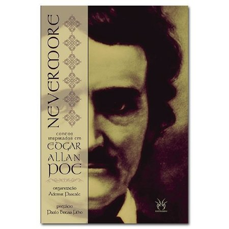 NEVERMORE - Contos inpirados em Edgar Allan Poe