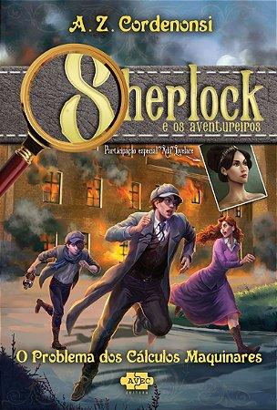 Sherlock e os Aventureiros: O Problema dos Cálculos Maquinares