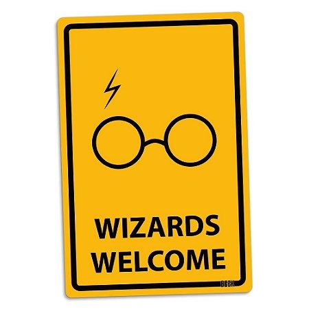 Placa Decorativa Harry Potter: Wizards Welcome