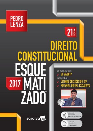 Direito Constitucional Esquematizado - 21ª Ed. 2017 - PEDRO LENZA