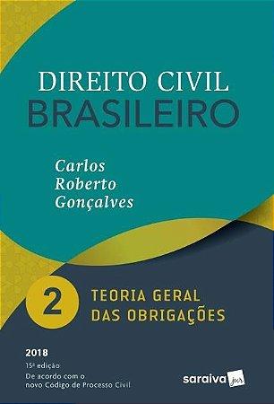 Direito Civil Brasileiro - Vol. 2 - Teoria Geral Das Obrigações - 15ª Ed. 2018  - CARLOS ROBERTO GONÇALVES