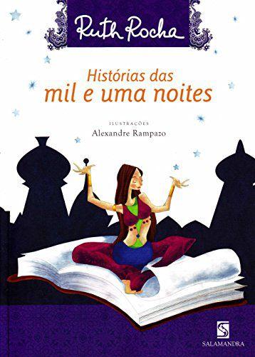 HISTORIAS DAS MIL E UMA NOITES - ROCHA, RUTH