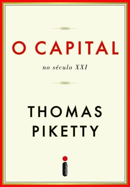 O Capital - No Século XXI - THOMAS PIKETTY
